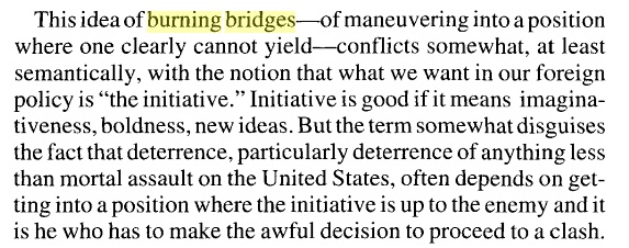 "Schelling on ceding the initiative by ""burning bridges"""